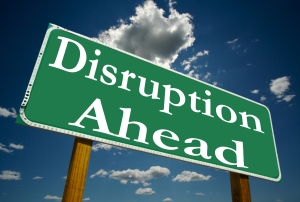 "Disruption ""Manage to elevate"""